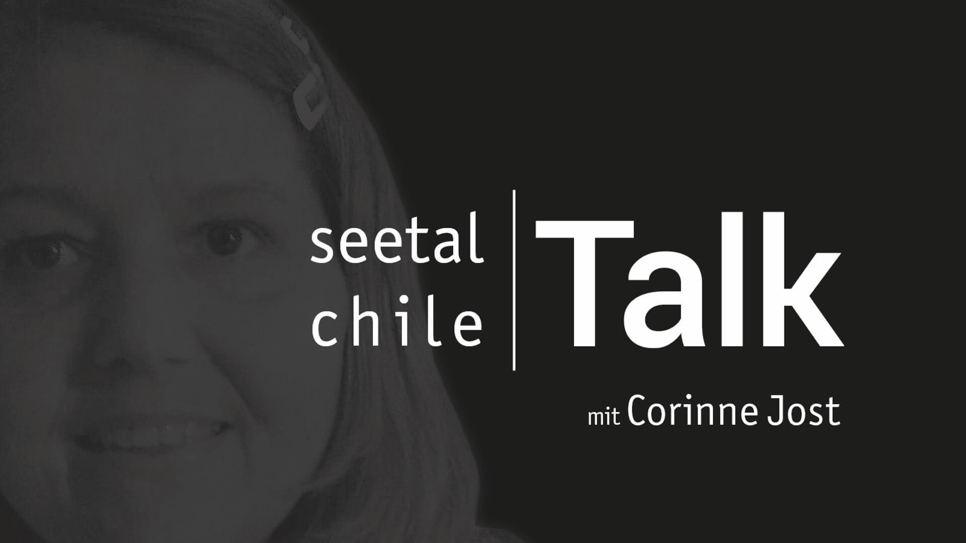 seetal chile Talk mit Corinne Jost